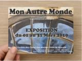Exposition Mon Autre Monde