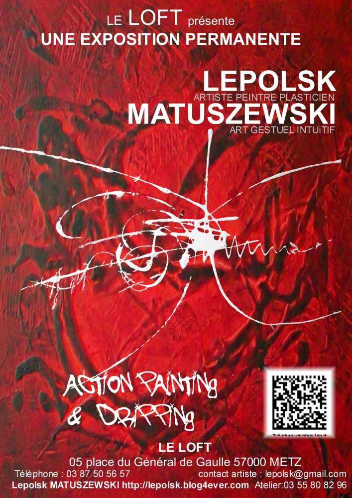 artiste matuszewski lepolsk peinture metz ses oeuvres et expositions. Black Bedroom Furniture Sets. Home Design Ideas